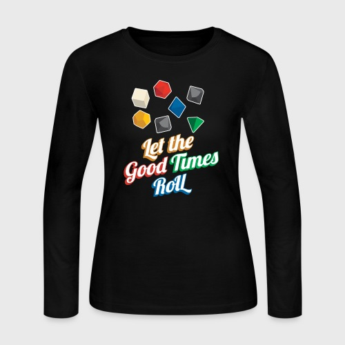 Let the Good Times Roll Dungeons & Dragons Dice - Women's Long Sleeve Jersey T-Shirt