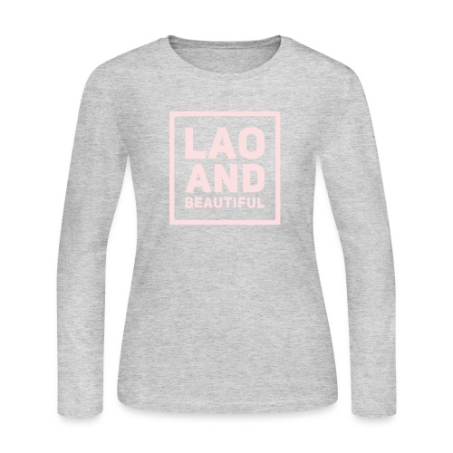 LAO AND BEAUTIFUL pink - Women's Long Sleeve Jersey T-Shirt
