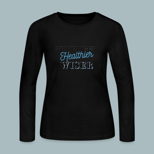 Stronger Healthier Wiser - Women's Long Sleeve Jersey T-Shirt