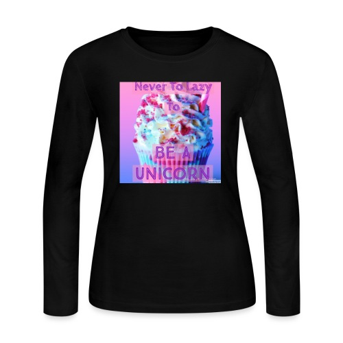 Never To Lazy To Be A Unicorn - Women's Long Sleeve Jersey T-Shirt