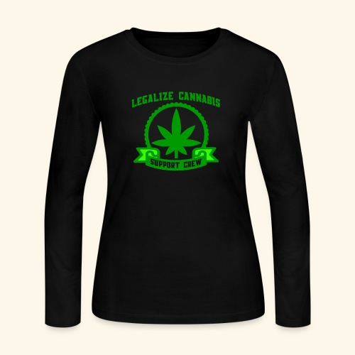 Legalize Cannabis - Support Crew - Real Weed Lover - Women's Long Sleeve Jersey T-Shirt