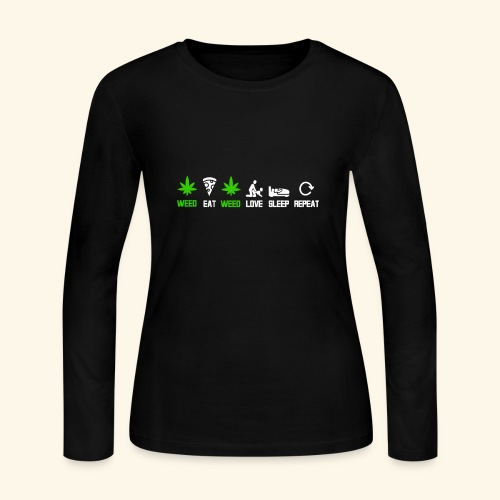 WEED - EAT - WEED - LOVE - SLEEP - REPEAT SHIRTS - Women's Long Sleeve Jersey T-Shirt