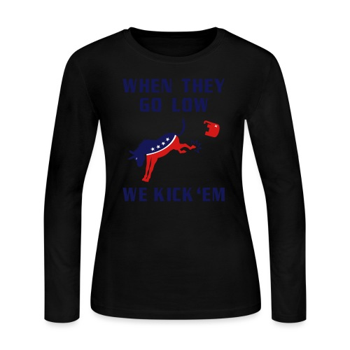 GOP Go Low We Kick Em - Women's Long Sleeve Jersey T-Shirt