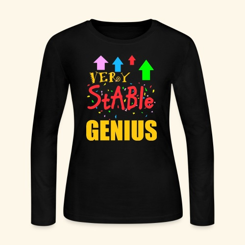 very stable genius - Women's Long Sleeve Jersey T-Shirt