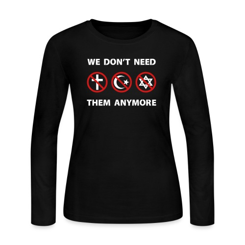 We Don't Need Religion Anymore - Women's Long Sleeve Jersey T-Shirt