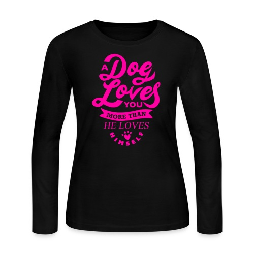 A dog loves you more than he loves himself - Women's Long Sleeve Jersey T-Shirt