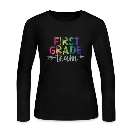 First Grade Team Teacher T-Shirts Rainbow - Women's Long Sleeve Jersey T-Shirt