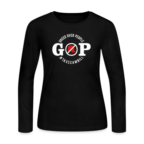 GOP Greed Over People - Women's Long Sleeve Jersey T-Shirt