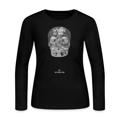 The Tooth is Out There! - Women's Long Sleeve Jersey T-Shirt