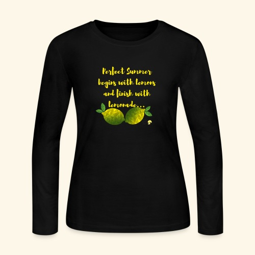 Perfect Summer begins with lemons and finish with - Women's Long Sleeve Jersey T-Shirt