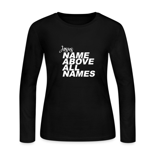 Jesus: Name above all names - Women's Long Sleeve T-Shirt