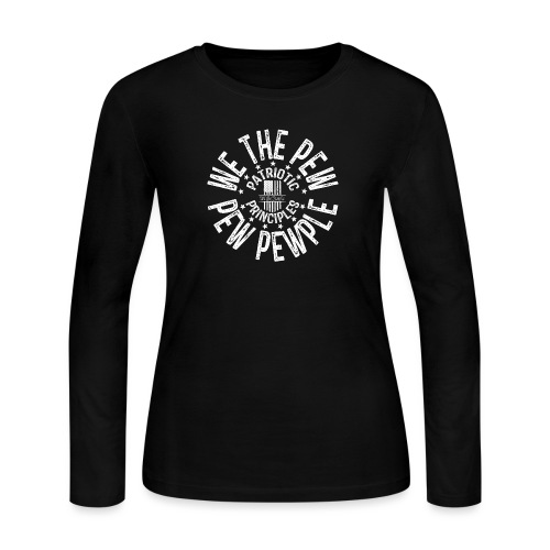 OTHER COLORS AVAILABLE WE THE PEW PEW PEWPLE W - Women's Long Sleeve Jersey T-Shirt