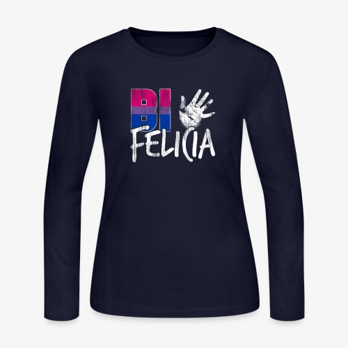 Bi Felicia Funny Bisexual Pride Flag - Women's Long Sleeve Jersey T-Shirt