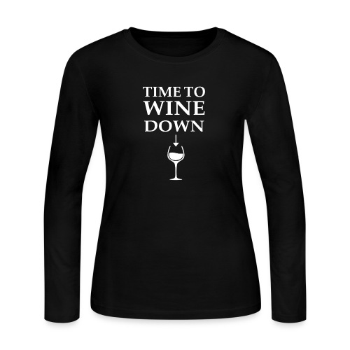 Time to Wine Down - Women's Long Sleeve Jersey T-Shirt