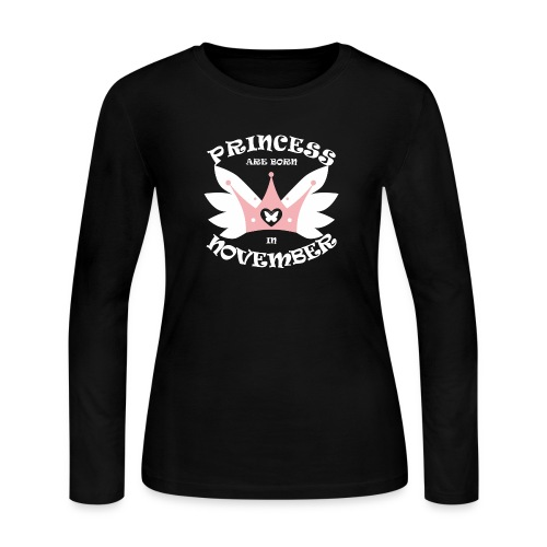 Princess Are Born In November - Women's Long Sleeve Jersey T-Shirt
