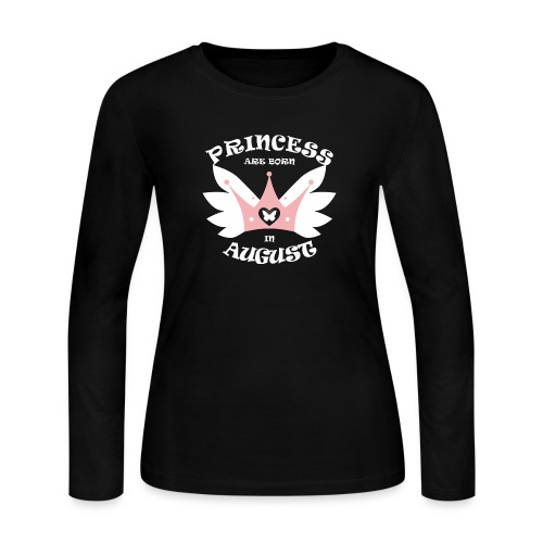 Princess Are Born In August - Women's Long Sleeve Jersey T-Shirt