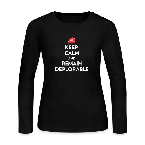 Keep Calm and Remain Deplorable - Women's Long Sleeve Jersey T-Shirt