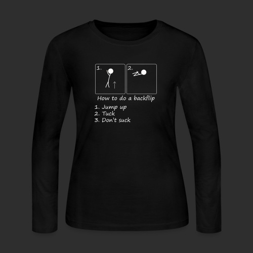 How to backflip (Inverted) - Women's Long Sleeve Jersey T-Shirt
