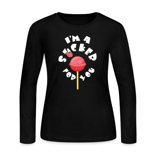 Im A Sucker For You - Women's Long Sleeve Jersey T-Shirt