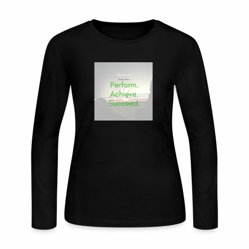 Dream Big - Women's Long Sleeve Jersey T-Shirt
