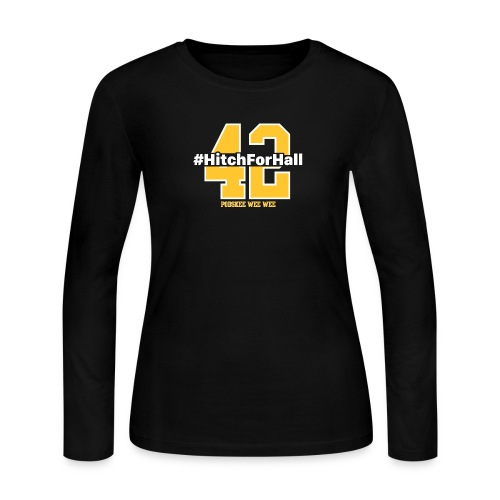 Hitch For Hall - Women's Long Sleeve Jersey T-Shirt