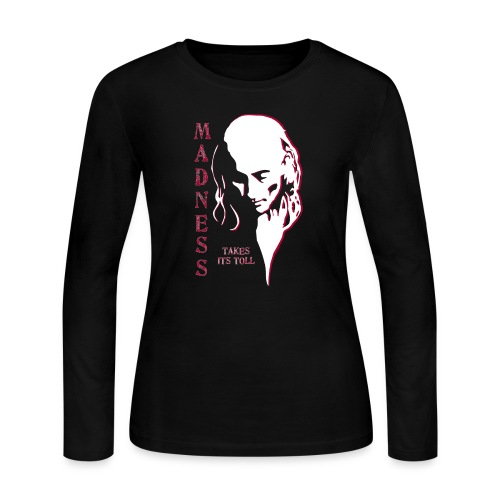 Madness Takes Its Toll - Women's Long Sleeve Jersey T-Shirt