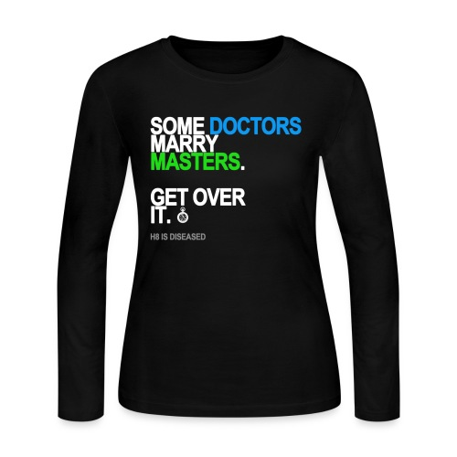 some doctors marry masters black shirt - Women's Long Sleeve Jersey T-Shirt