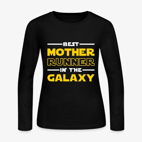 Best Mother Runner In The Galaxy - Women's Long Sleeve Jersey T-Shirt