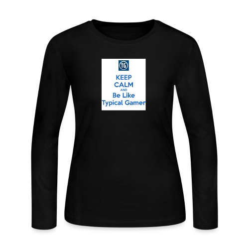 keep calm and be like typical gamer - Women's Long Sleeve Jersey T-Shirt