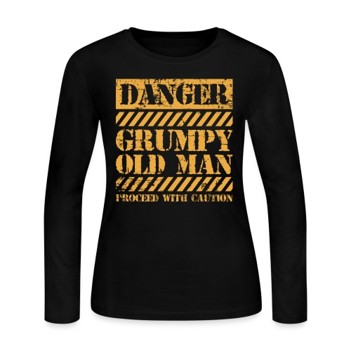Danger Grumpy Old Man Sarcastic Saying - Women's Long Sleeve Jersey T-Shirt