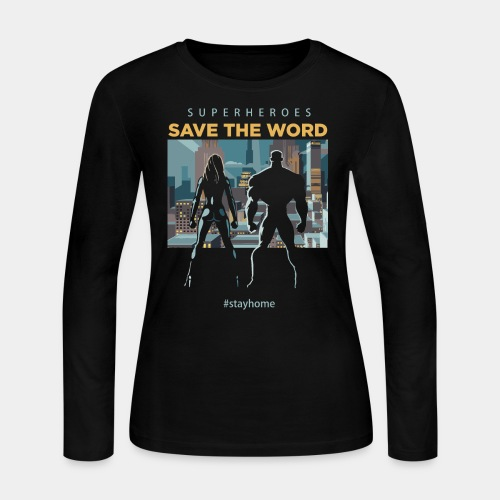 stay home save world - Women's Long Sleeve Jersey T-Shirt