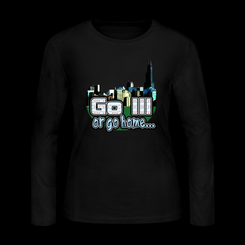 Go Ill or Go Home - Women's Long Sleeve Jersey T-Shirt