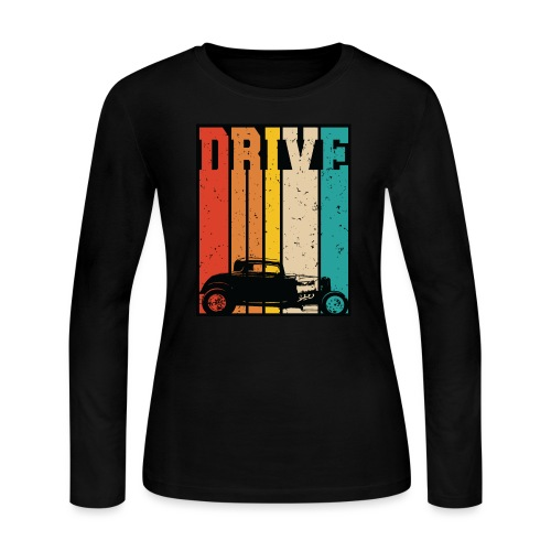 Drive Retro Hot Rod Car Lovers Illustration - Women's Long Sleeve Jersey T-Shirt