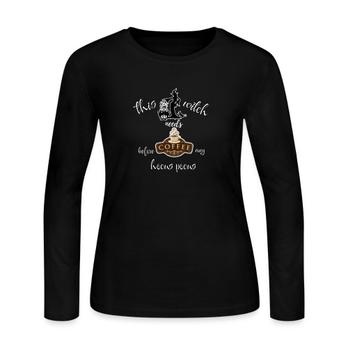This witch needs coffee - Women's Long Sleeve T-Shirt