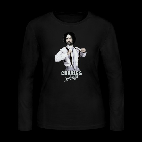 CHARLEY IN CHARGE - Women's Long Sleeve T-Shirt
