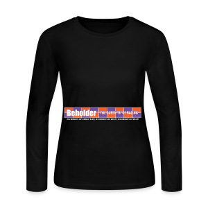 Beholder T-Shirt - Women's Long Sleeve Jersey T-Shirt