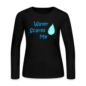 Water Scares Me - Women's Long Sleeve Jersey T-Shirt