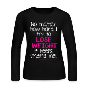 ...try to Lose Weight - Women's Long Sleeve Jersey T-Shirt