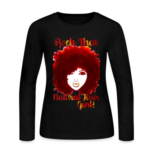 Rock That Natural Hair Gurl ! - Women's Long Sleeve Jersey T-Shirt