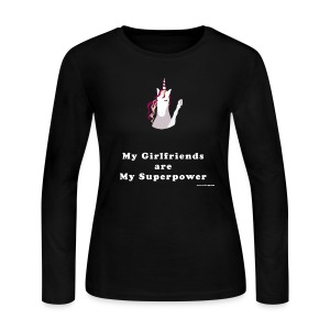 My Girlfriends are My Superpower - Women's Long Sleeve Jersey T-Shirt