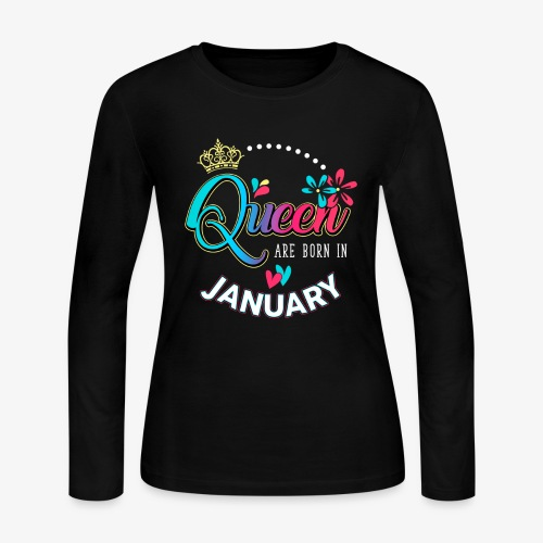 Queen are born in January - Women's Long Sleeve Jersey T-Shirt