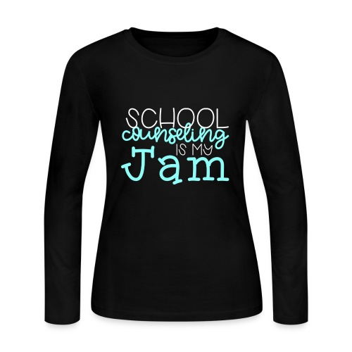 School Counseling is my Jam - Women's Long Sleeve Jersey T-Shirt