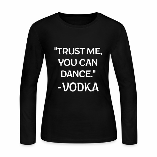Vodka Quote white - Women's Long Sleeve Jersey T-Shirt