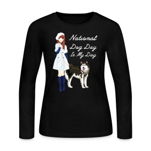 National Dog Day, National Dog Day Is My Day - Women's Long Sleeve Jersey T-Shirt