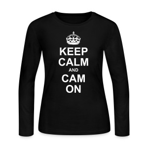 Keep Calm And Cam On - Women's Long Sleeve Jersey T-Shirt