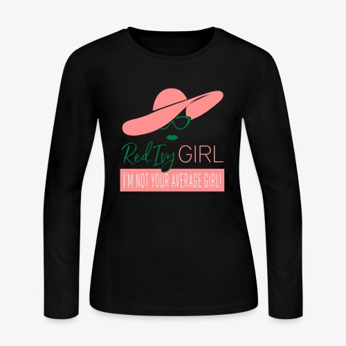 RED IVY GIRL - I'm Not Your Average Girl - Women's Long Sleeve Jersey T-Shirt