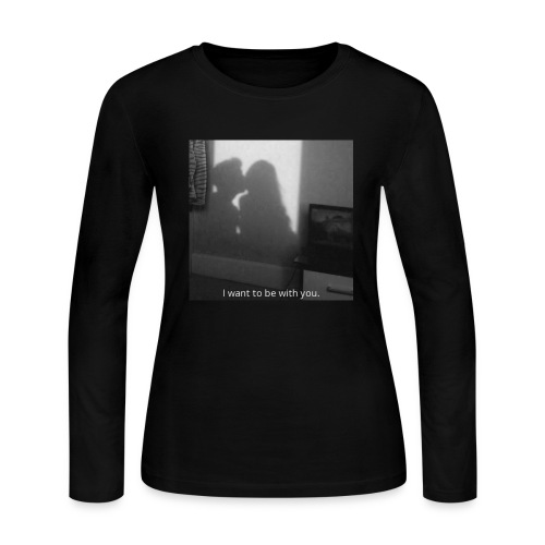 I want to be with you. - Women's Long Sleeve Jersey T-Shirt