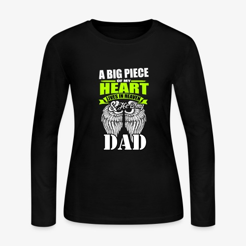 My dad is in Heaven - Women's Long Sleeve Jersey T-Shirt