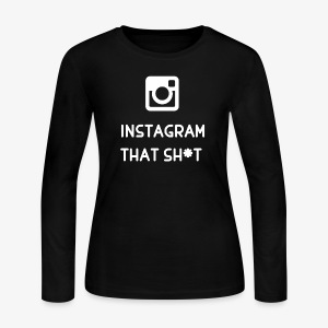 IG That Shot - Women's Long Sleeve Jersey T-Shirt