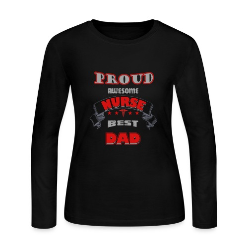 Proud awesome nurse best dad - Women's Long Sleeve Jersey T-Shirt